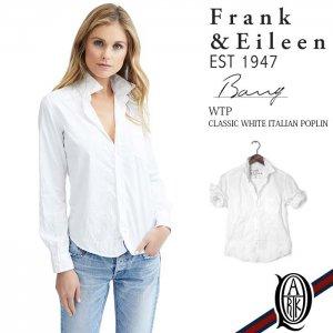 Frank&Eileen BARRY WTP レディースシャツ CLASSIC COTTON POPLIN WHITE (フランクアンドアイリーン バリー)