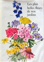 Les plus belles fleurs de nos jardins Tome�(私たちの庭で最も美しい花)