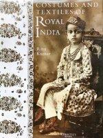 COSTUMES AND TEXTILES OF ROYAL INDIA(インド王室の衣裳とテキスタイル)