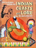 THE GOLDEN BOOK OF INDIAN CRAFTS and LORE