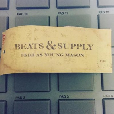 =-FEBB As YOUNG MASON- BEATS & SUPPLY