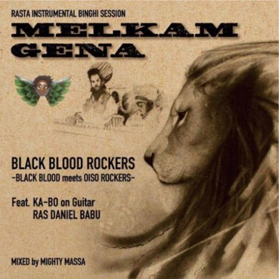 =-BLACK BLOOD ROCKERS- MELKAM GENA