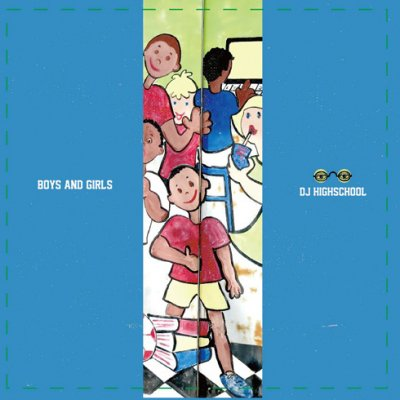=-DJ HIGHSCHOOL- BOYS and GIRLS MIX CD