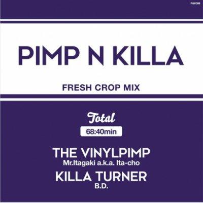 =-MR.ITAGAKI A.K.A. ITA-CHO & KILLA TURNER/B.D.- PIMP & KILLA