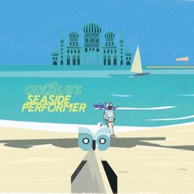 =- OWLBEATS - SEASIDE PERFORMER (MIX CD)