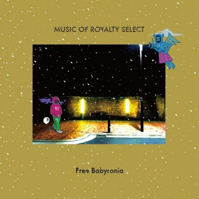 =- FREE BABYRONIA - MUSIC OF ROYALTY SELECT (MIX CD)