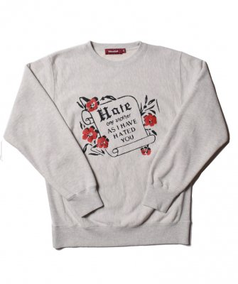 -Hide&Seek-  Hate Sweat Shirt