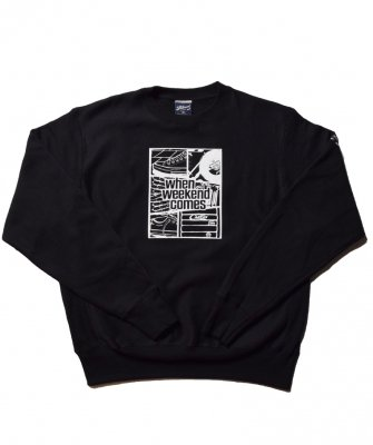 -PRILLMAL-  WHEN WEEKEND COMES !! : CREW NECK SWEAT