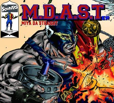 MIYA DA STRAIGHT - M.D.A.S.T ep