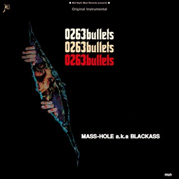 -MASS-HOLEa.k.aBLACKASS-0263bullets