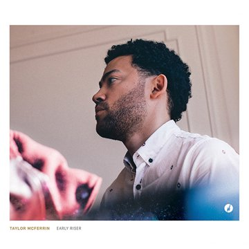 =-Taylor McFerrin- Early Riser