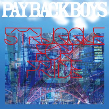 =-PAYBACK BOYS- STRUGGLE for PRIDE