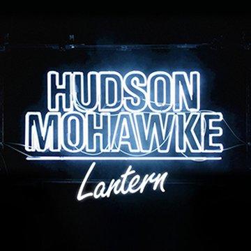 HUDSON MOHAWKE-Lantern