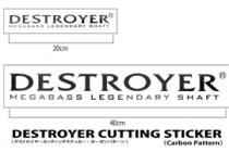 NEW DESTROYER STICKER (20cm & 40cm)