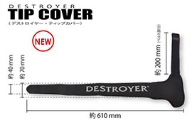 DESTROYER TIP COVER