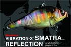 VIBRATION-X SMATRA (リフレクション・モデル)
