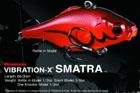VIBRATION-X SMATRA (ラトルイン・モデル)
