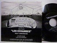<b>Rolf Liebermann / Les Echanges</b>
