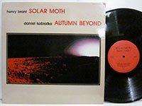 <b>Henry Brant / Solar Moth - Danoel Kobialka / Autumn Beyond</b>