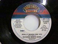 <b>Invisible Man's band / Really Wanna See You - Along the Way</b>
