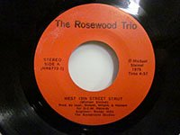 <b>Rosewood Trio / West 15th Street Strut - She Always Did It So Well</b>