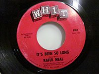 <b>Raful Neal / It's Been So Long - You Don't Love Me No More</b>
