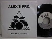 <b>Alex's Pro / Make it Easy - I'm Burnin</b>