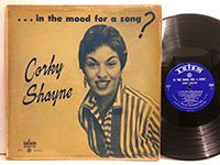 Corky Shayne / in the Mood For A Song? Slp1