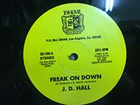 JD Hall / I Wanna Get Into You - Freak On Down