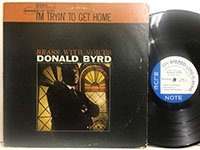 Donald Byrd / I'm Tryin' to Get Home bst84188