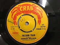 Ernest Wilson / Freedom Train - Stranger Cole / You Should Never Have to Come