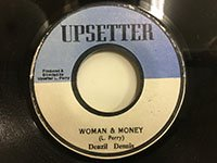 Denzi Dennis / Woman & Money - Upsetters / 100 Skank