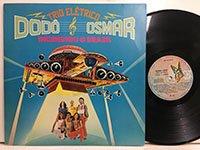 Dodo & Osmar / Incendiou O Brasil
