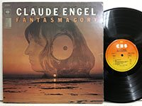 Claude Engel / Fantasmagory