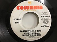 Earth Wind & Fire / Where Have All the Flowers Gone - mono