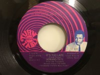 Howard Tate / My Soul's Got A Hole In It - It's Too Late