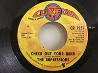 Impressions / Check Out Your Mind - Can't You See