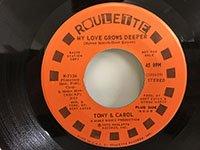 Tony & Carol / My Love Grows Deeper - mono