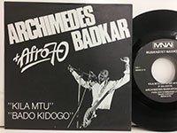 Archimedes Badkar / Kila Mtu - Bado Kidogo