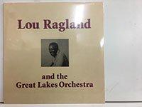 Lou Ragland / Great Lake Orchestra