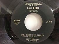 Betty Stewart / That's My Baby - Mr. Fortune Teller