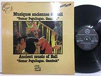 Musiques Anciennes de Bali / Semar Pegulingan Gambuh