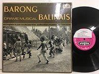 Gilbert Rouget / Barong Drame Musical Balinais