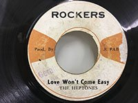 Heptones / Love won't Come Easy - Rockers Dub