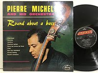 Pierre Michelot /  Round About A Bass 832309-1