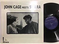 John Cage - Sun Ra / John Cage meets Sun Ra