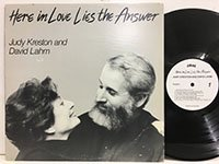 Judy Kreston and David Lahm / Here in Love Lies the Answer