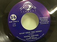 Naomi Shelton / What Have You Done - Ill Take the Long Road