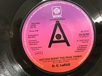 DC LaRue / Do You Want the Real Thing - You can Always Tell a Lady