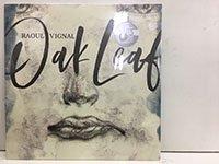 <b>Raoul Vignal / Oak Leaf【New LP】</b>